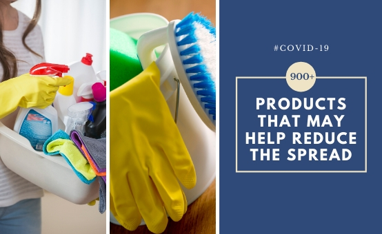 900+ products that may help reduce the spread of COVID-19