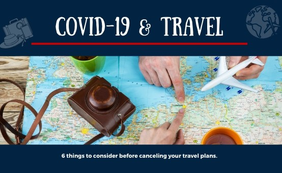 COVID-19 Travel Cancellation Tips