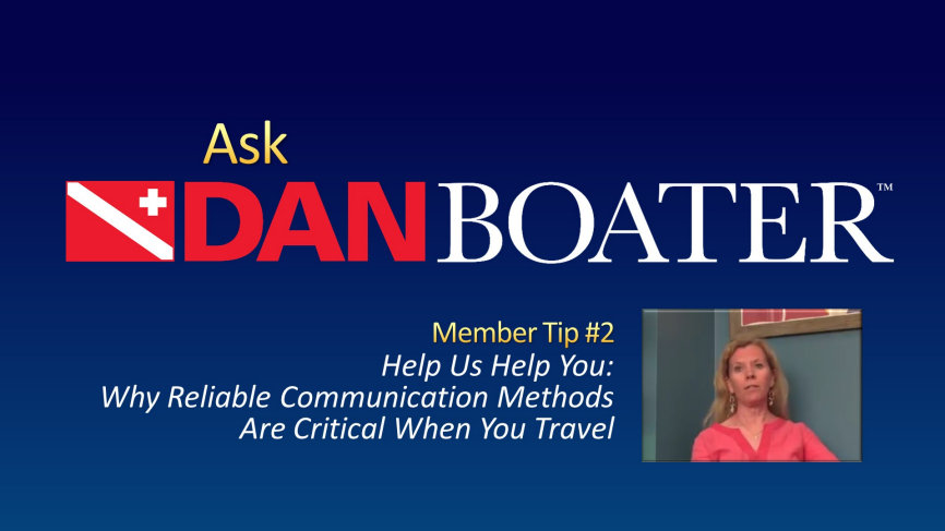 Dan Medic Offers Communications Tips For Boaters