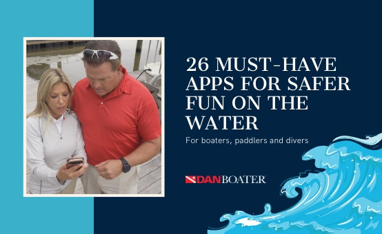 26 Free Must-Have Apps for Safer Fun on the Water - DAN Boater